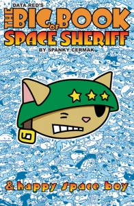Space Sheriff and Happy Space Boy Big Book Graphic Novel